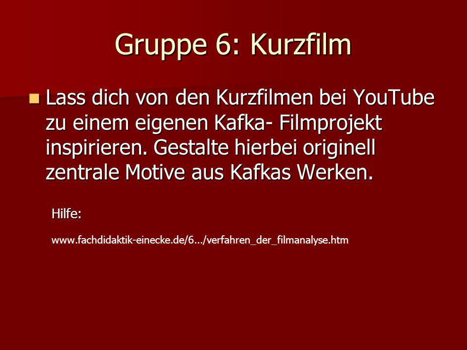 Gruppe 6: Kurzfilm