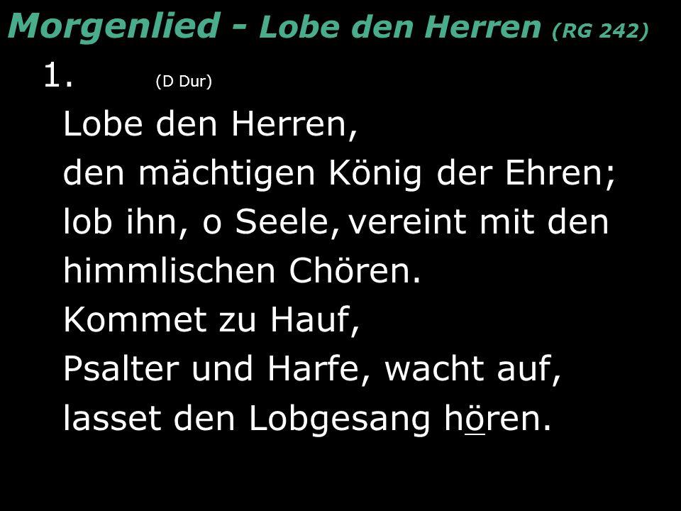 Morgenlied - Lobe den Herren (RG 242)