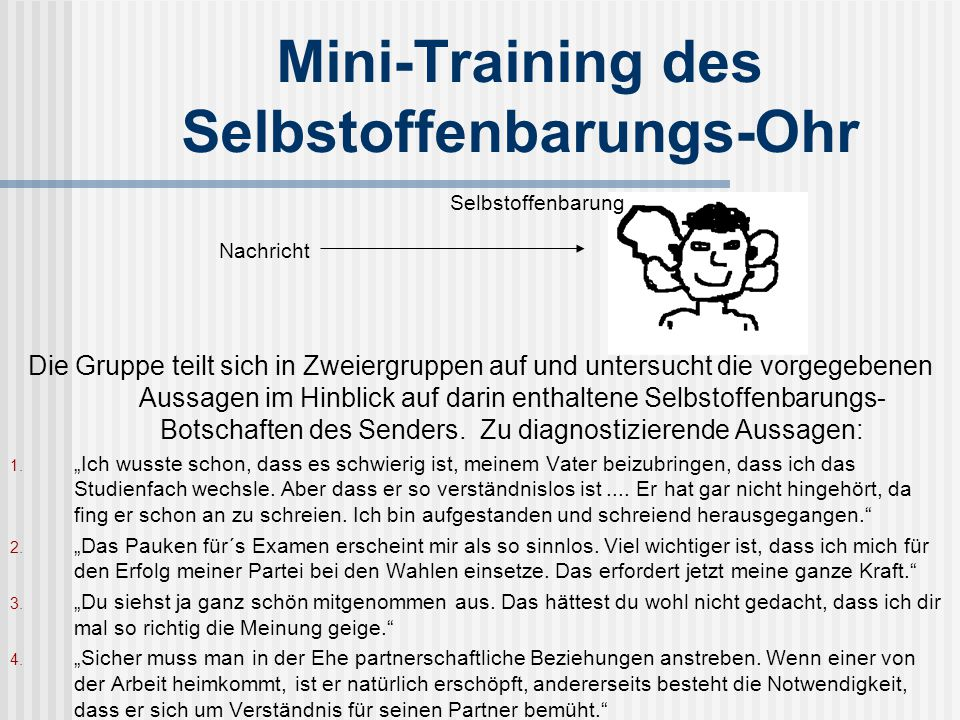 Mini-Training des Selbstoffenbarungs-Ohr