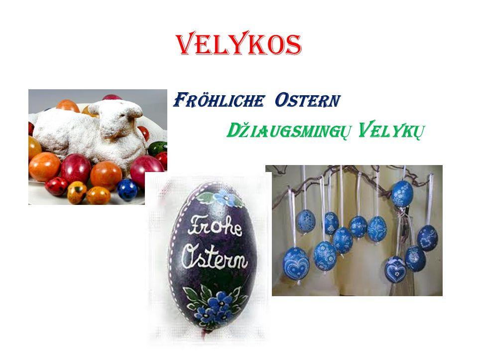 Velykos Fröhliche Ostern Džiaugsmingų Velykų