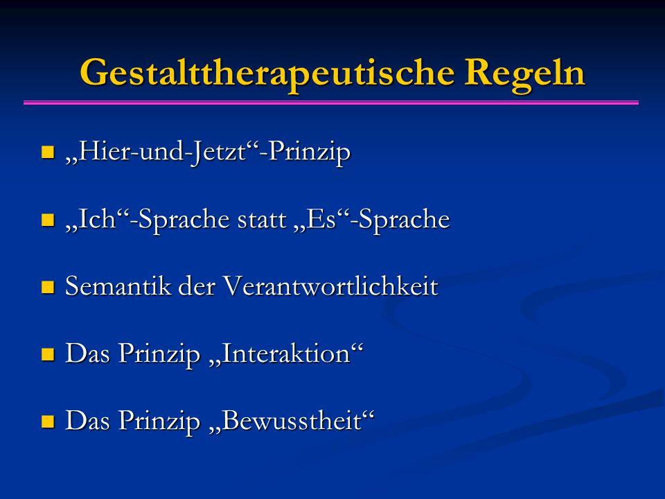 Gestalttherapeutische Regeln