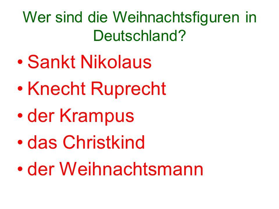 Wer sind die Weihnachtsfiguren in Deutschland