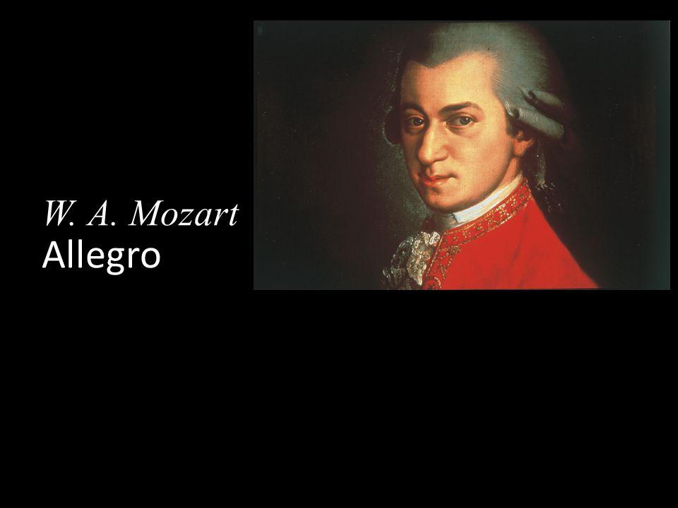 W. A. Mozart Allegro