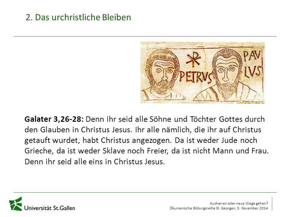 2. Das urchristliche Bleiben