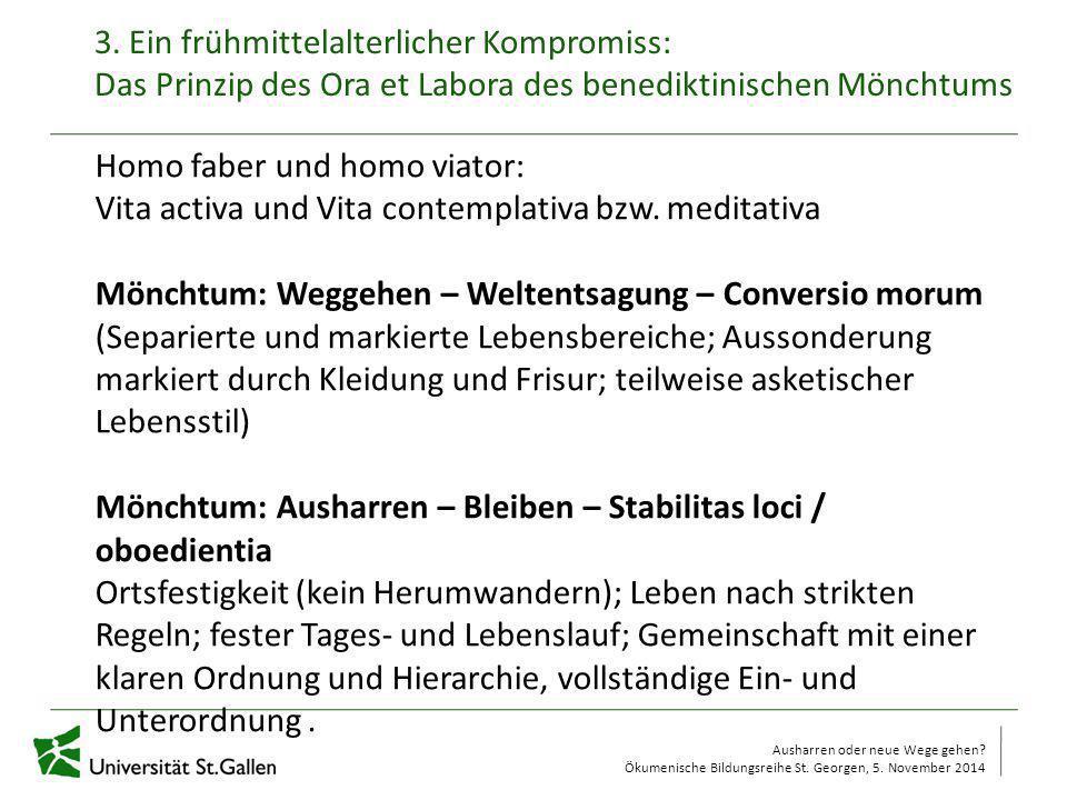 Homo faber und homo viator: