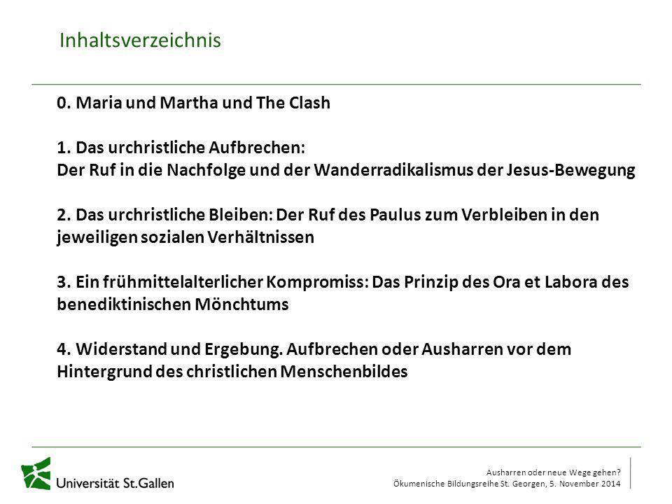 Inhaltsverzeichnis 0. Maria und Martha und The Clash
