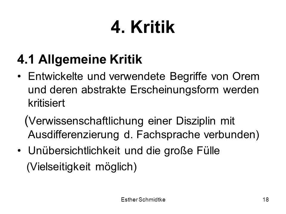 4. Kritik 4.1 Allgemeine Kritik