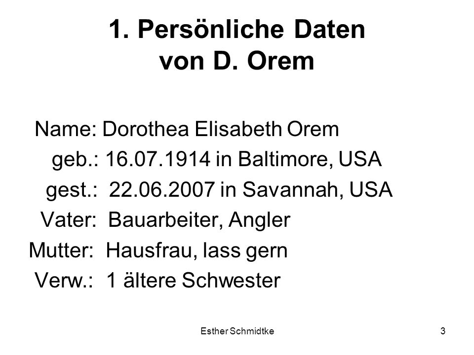 1. Persönliche Daten von D. Orem