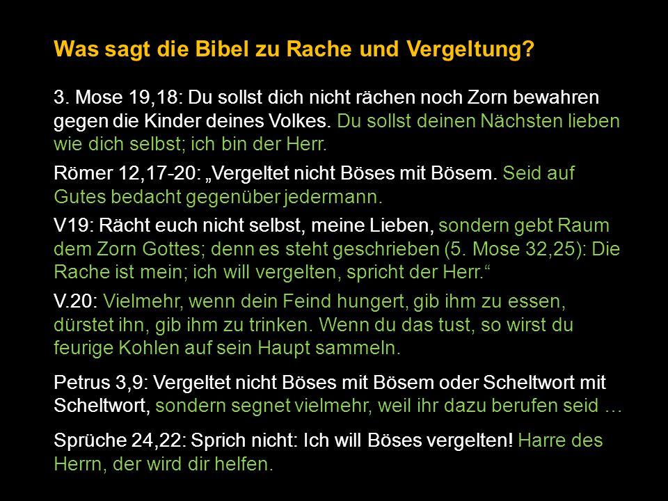 Was sagt die Bibel zu Rache und Vergeltung