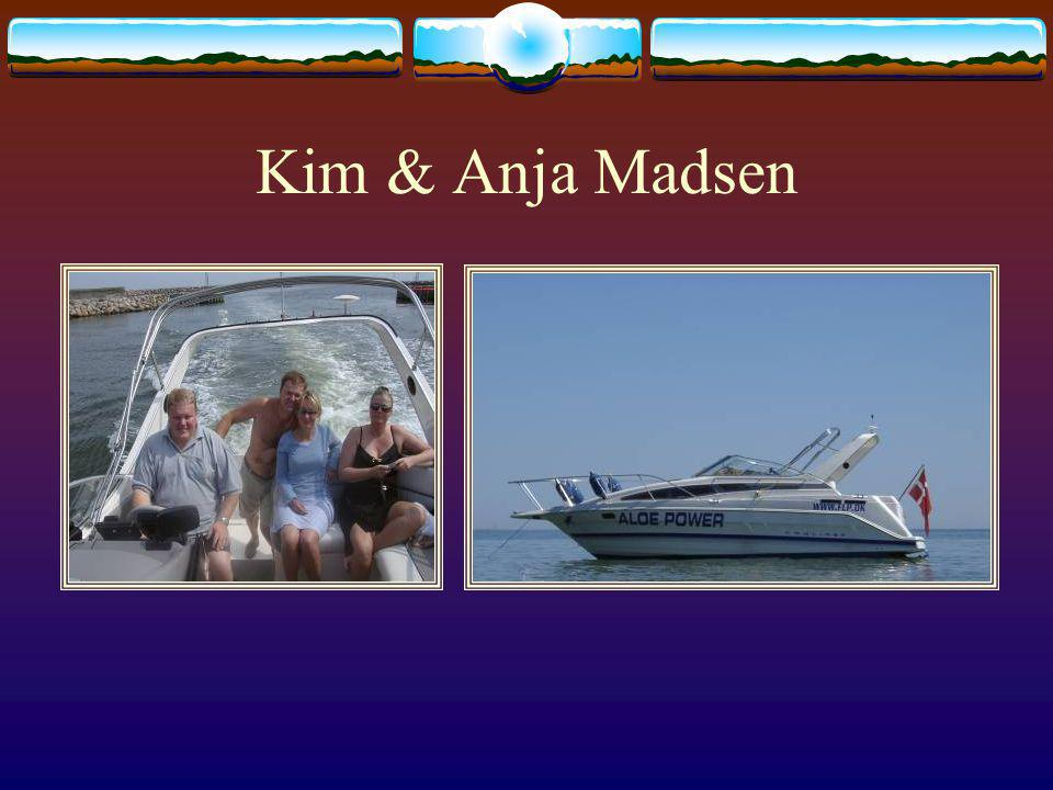 Kim & Anja Madsen 2003 kauften sie einen Bayliner Day Cruiser.