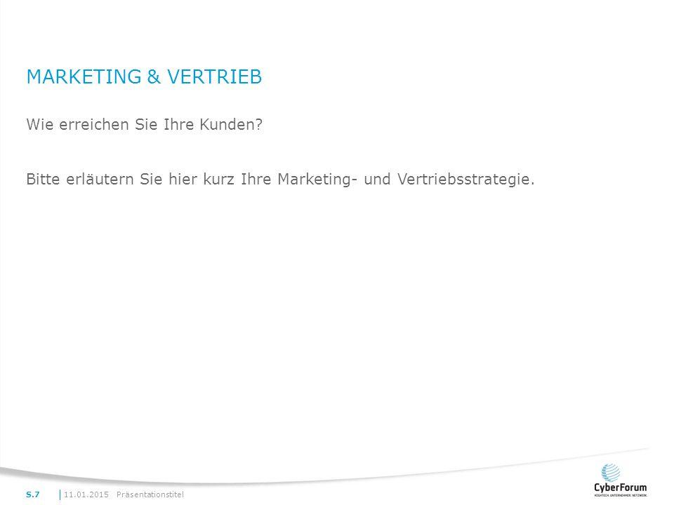 Marketing & Vertrieb Wie erreichen Sie Ihre Kunden