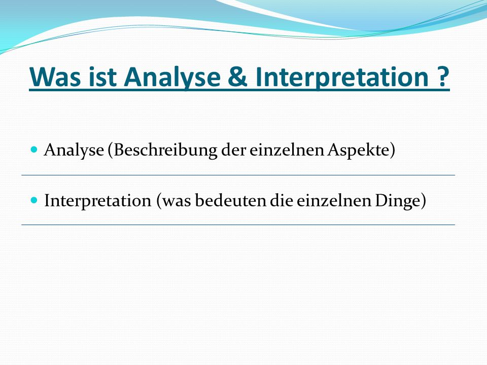 Was ist Analyse & Interpretation