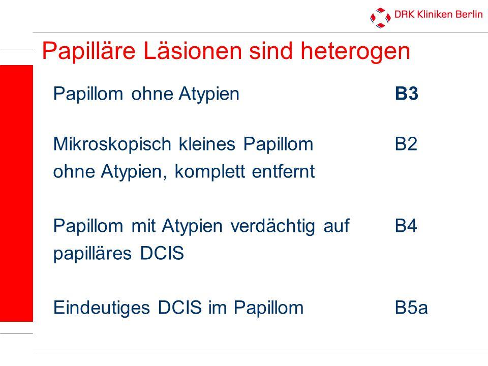 Papilläre Läsionen sind heterogen