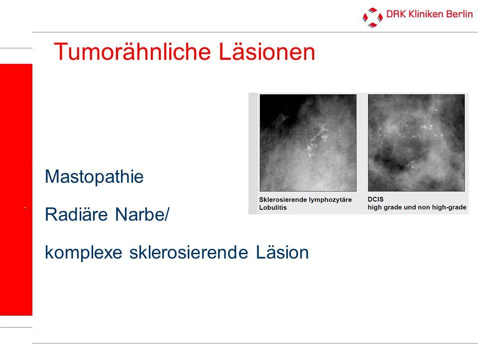 Tumorähnliche Läsionen