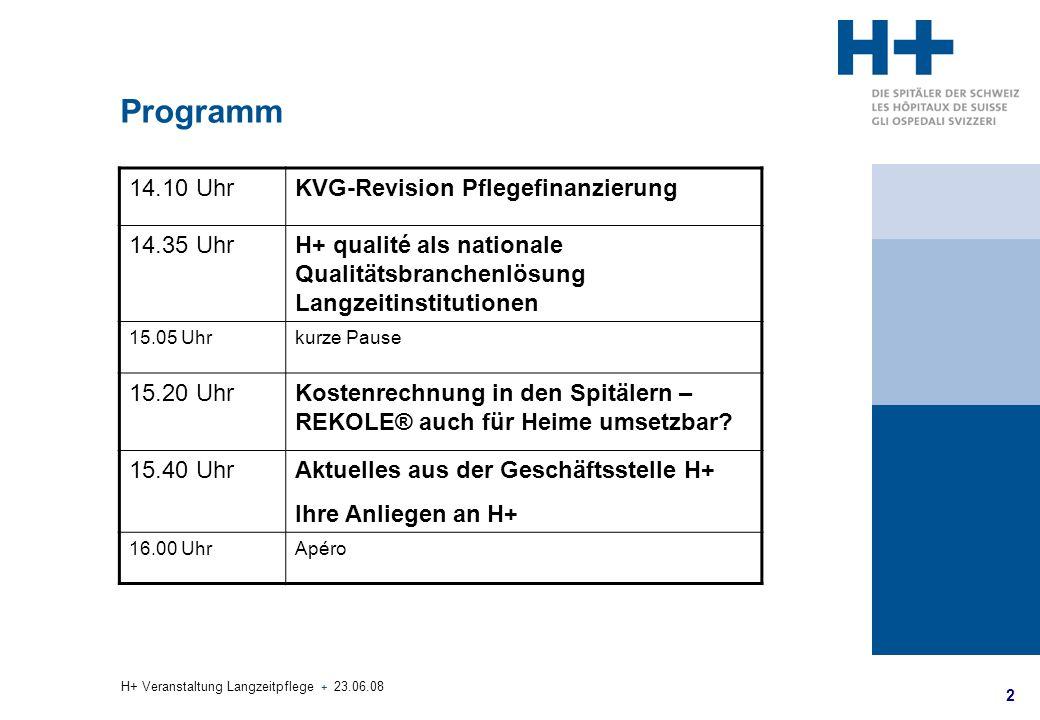 Programm 14.10 Uhr KVG-Revision Pflegefinanzierung 14.35 Uhr