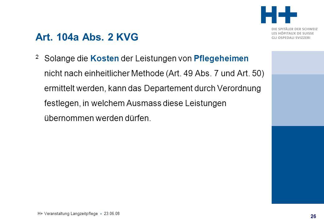 Art. 104a Abs. 2 KVG
