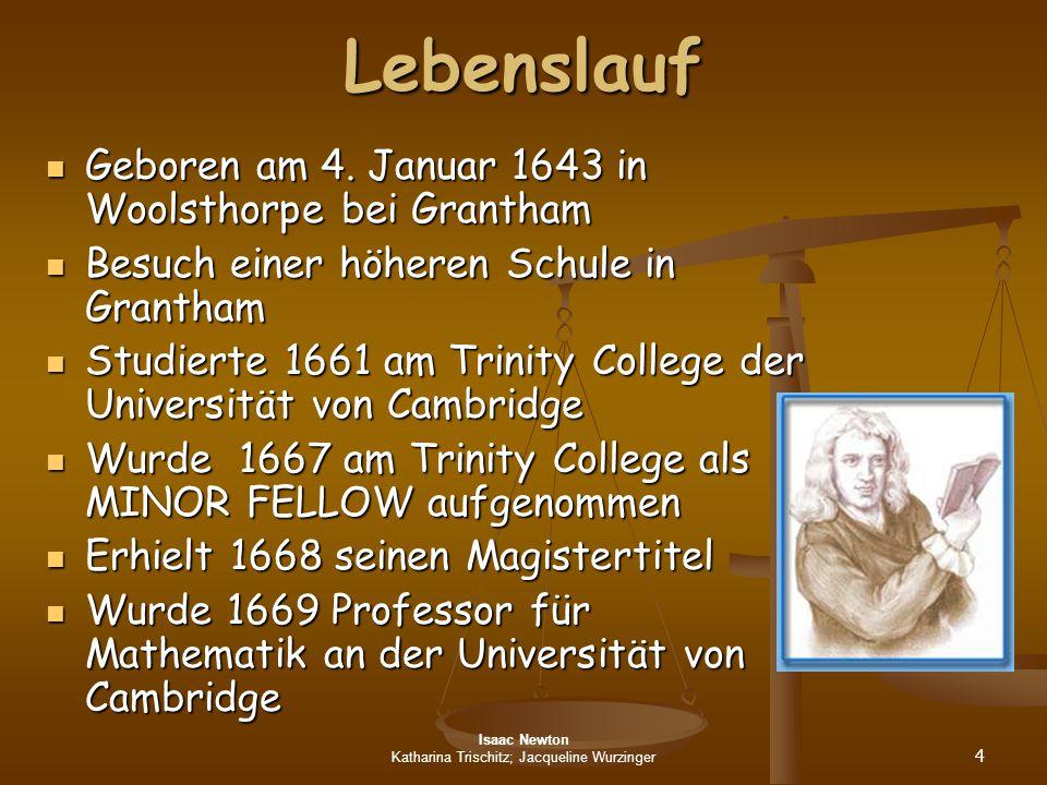 katharina trischitz jacqueline wurzinger - Isaac Newton Lebenslauf