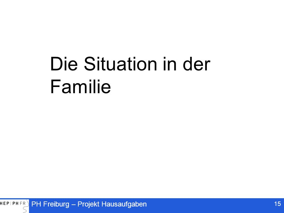Die Situation in der Familie