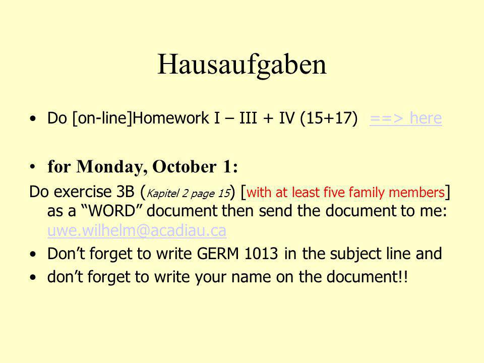 Hausaufgaben for Monday, October 1: