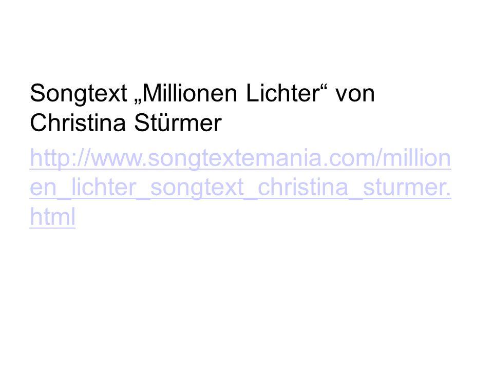 """Songtext """"Millionen Lichter von Christina Stürmer"""