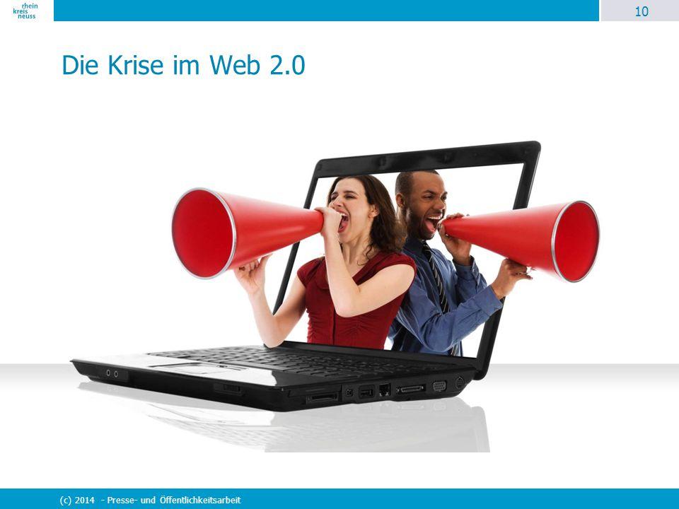 Die Krise im Web 2.0 (c) 2014 - Presse- und Öffentlichkeitsarbeit