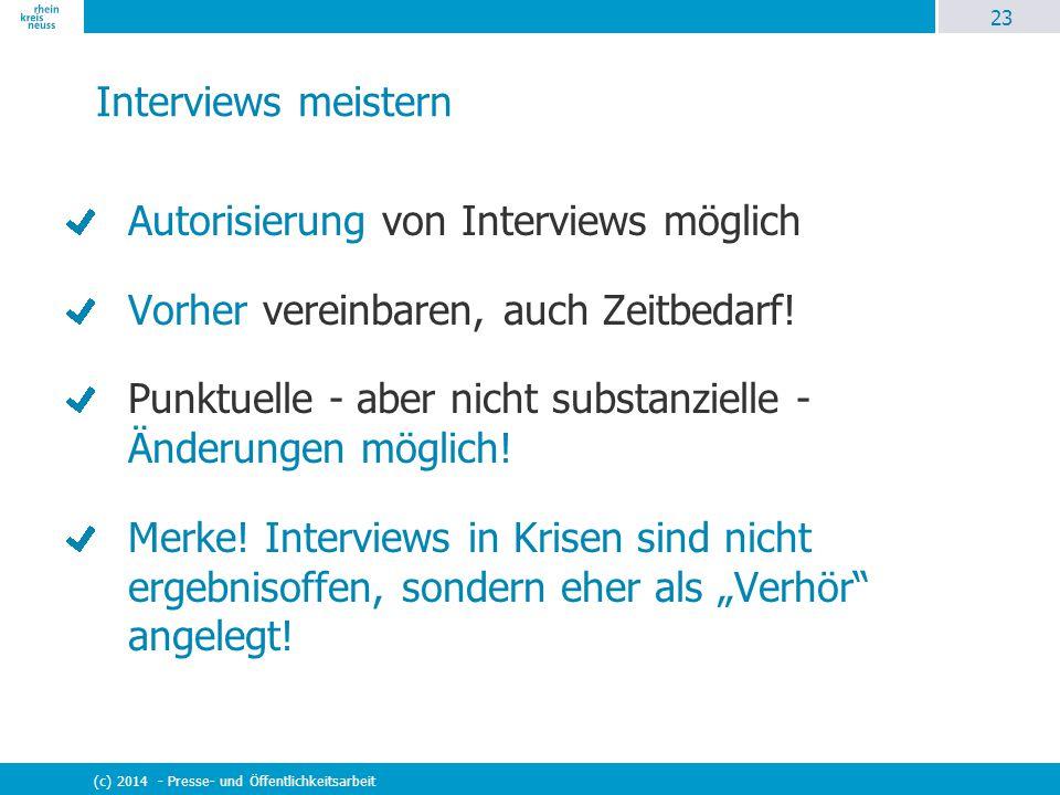 Autorisierung von Interviews möglich