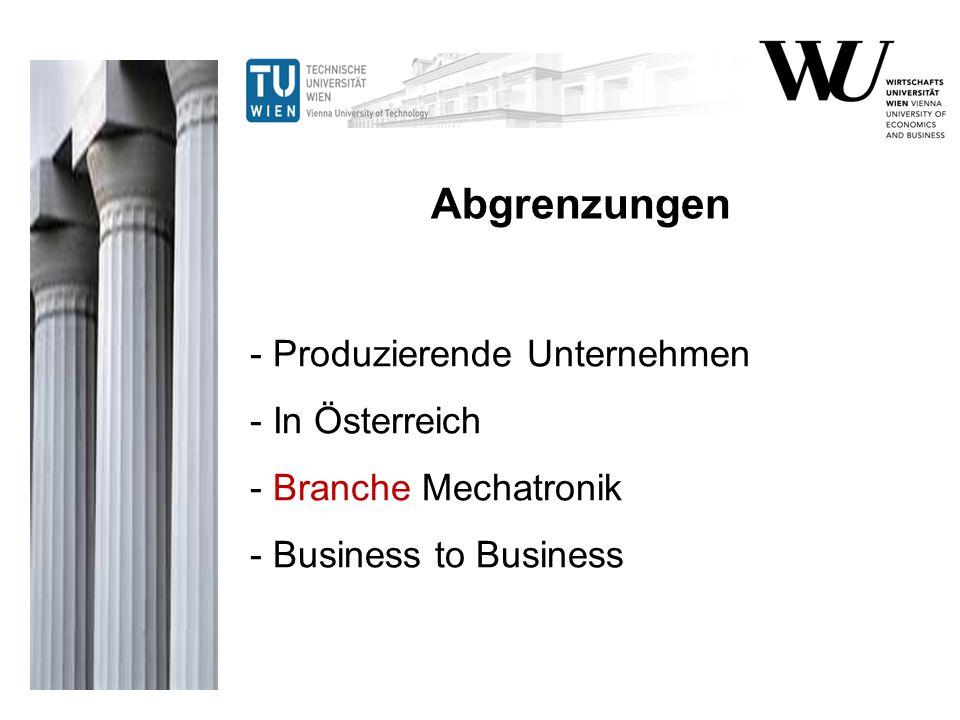 Abgrenzungen - Produzierende Unternehmen - In Österreich - Branche Mechatronik - Business to Business.