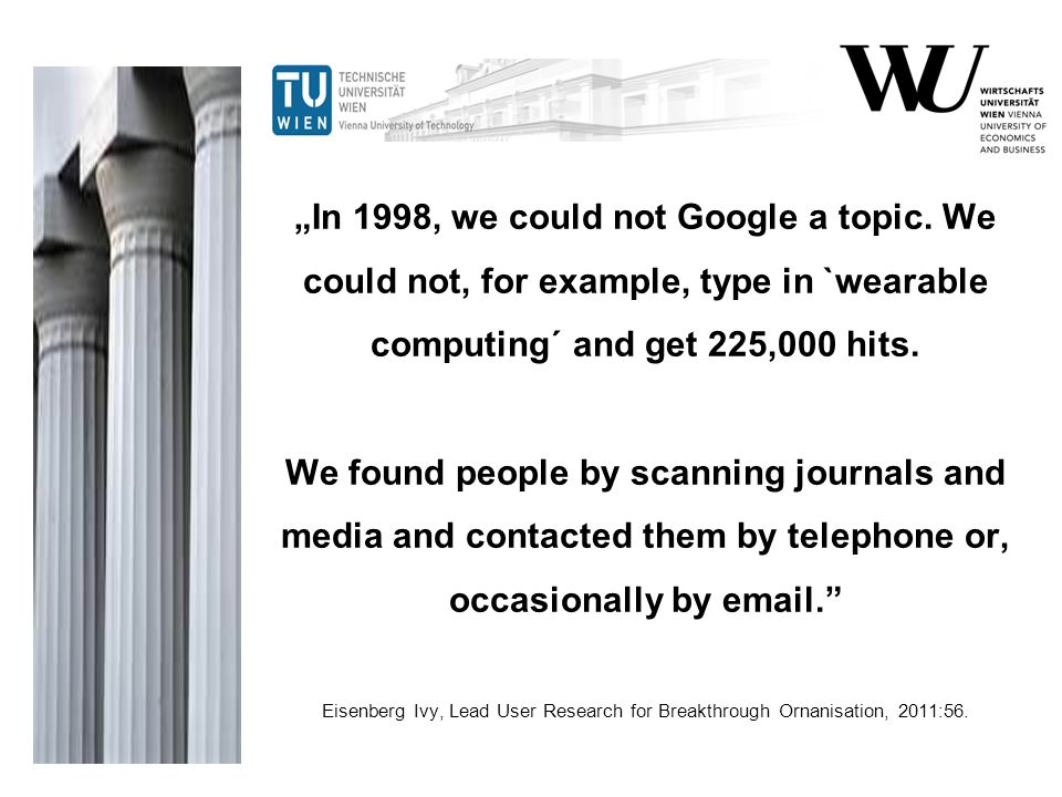 """In 1998, we could not Google a topic"