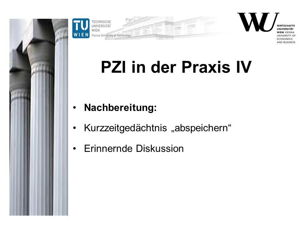 """PZI in der Praxis IV Nachbereitung: Kurzzeitgedächtnis """"abspeichern"""
