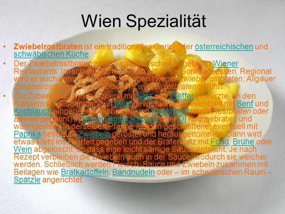Wien Spezialität Zwiebelrostbraten ist ein traditionelles Gericht der österreichischen und schwäbischen Küche.