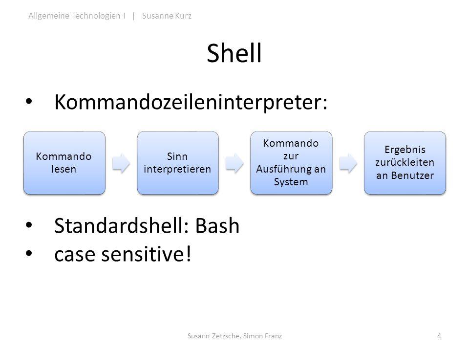 Shell Kommandozeileninterpreter: Standardshell: Bash case sensitive!