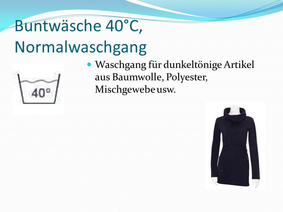 Buntwäsche 40°C, Normalwaschgang