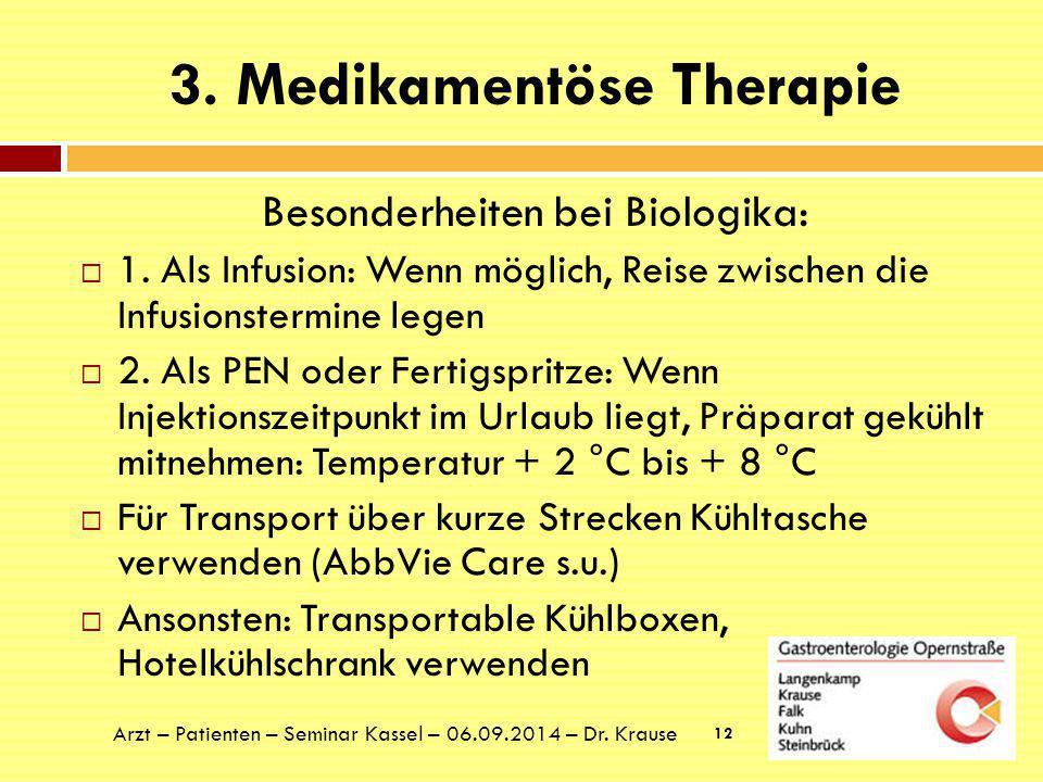 3. Medikamentöse Therapie