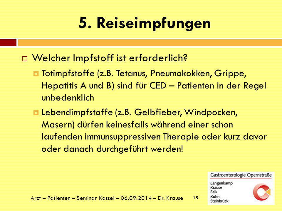 5. Reiseimpfungen Welcher Impfstoff ist erforderlich