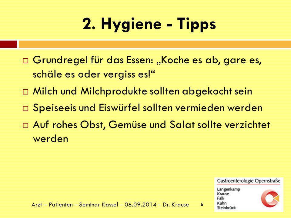 """2. Hygiene - Tipps Grundregel für das Essen: """"Koche es ab, gare es, schäle es oder vergiss es! Milch und Milchprodukte sollten abgekocht sein."""