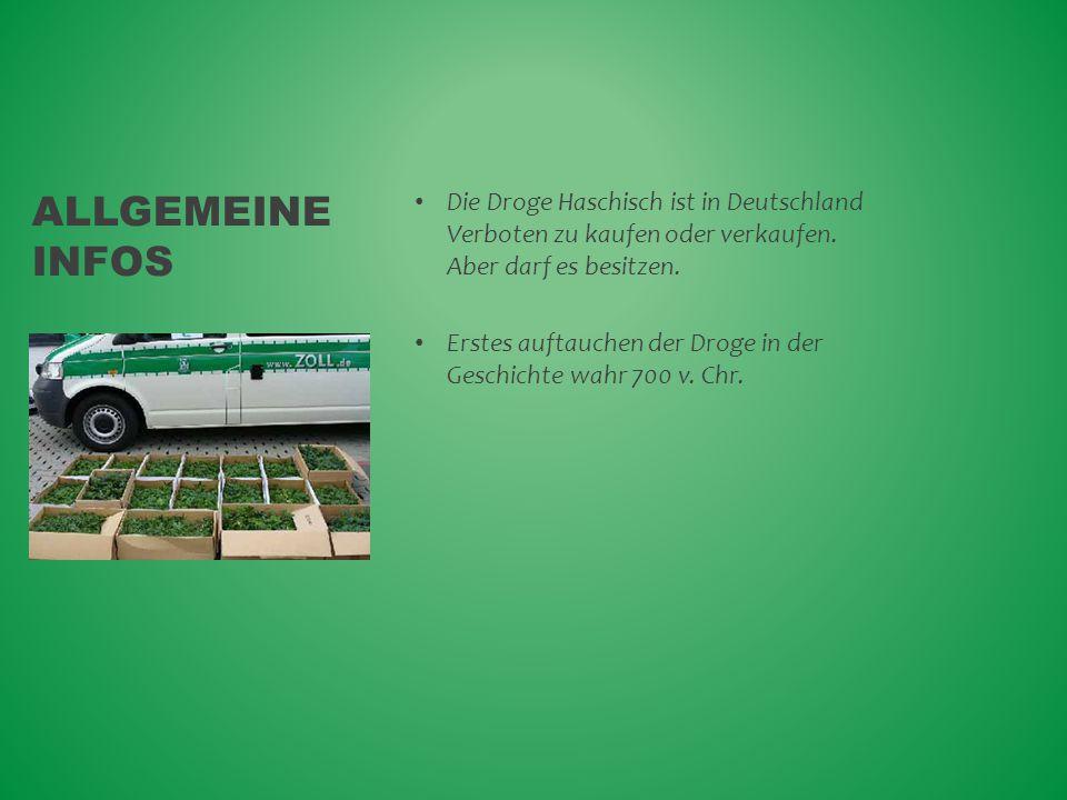 Allgemeine Infos Die Droge Haschisch ist in Deutschland Verboten zu kaufen oder verkaufen. Aber darf es besitzen.