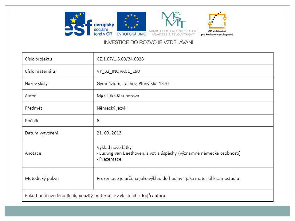 Číslo projektu CZ.1.07/1.5.00/34.0028. Číslo materiálu. VY_32_INOVACE_190. Název školy. Gymnázium, Tachov, Pionýrská 1370.