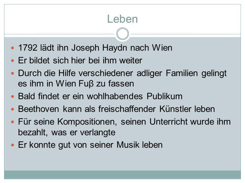 Leben 1792 lädt ihn Joseph Haydn nach Wien