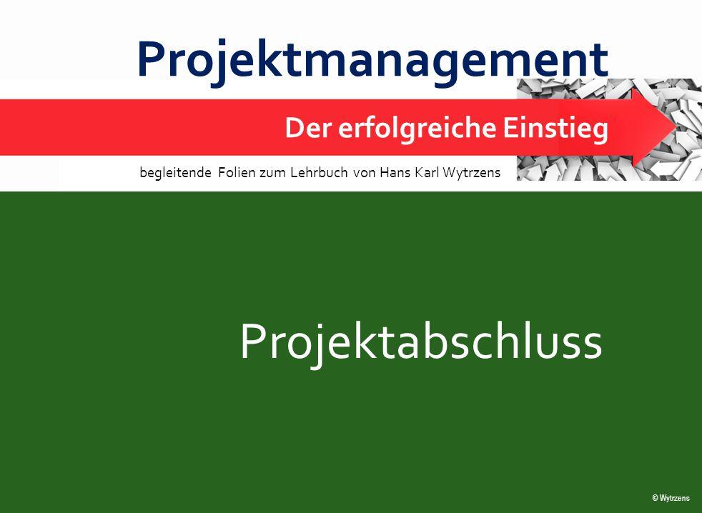 Projektmanagement Projektabschluss Der erfolgreiche Einstieg