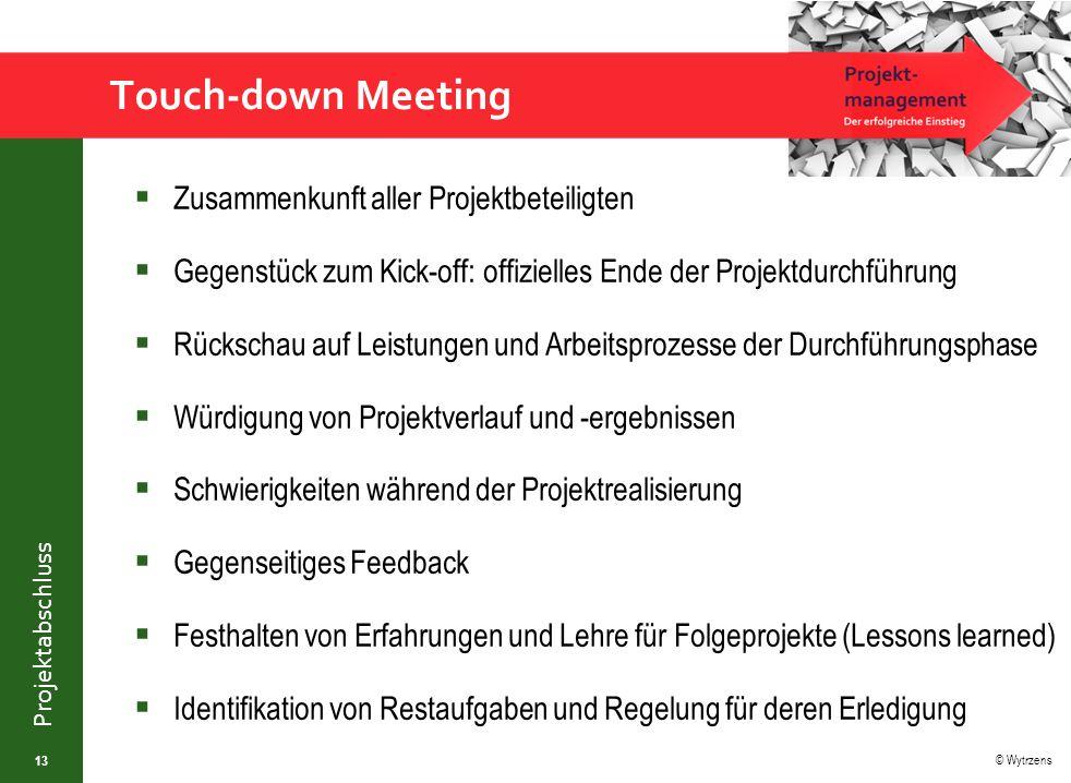 Touch-down Meeting Zusammenkunft aller Projektbeteiligten