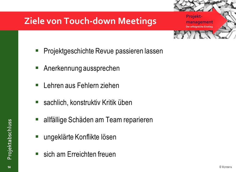 Ziele von Touch-down Meetings