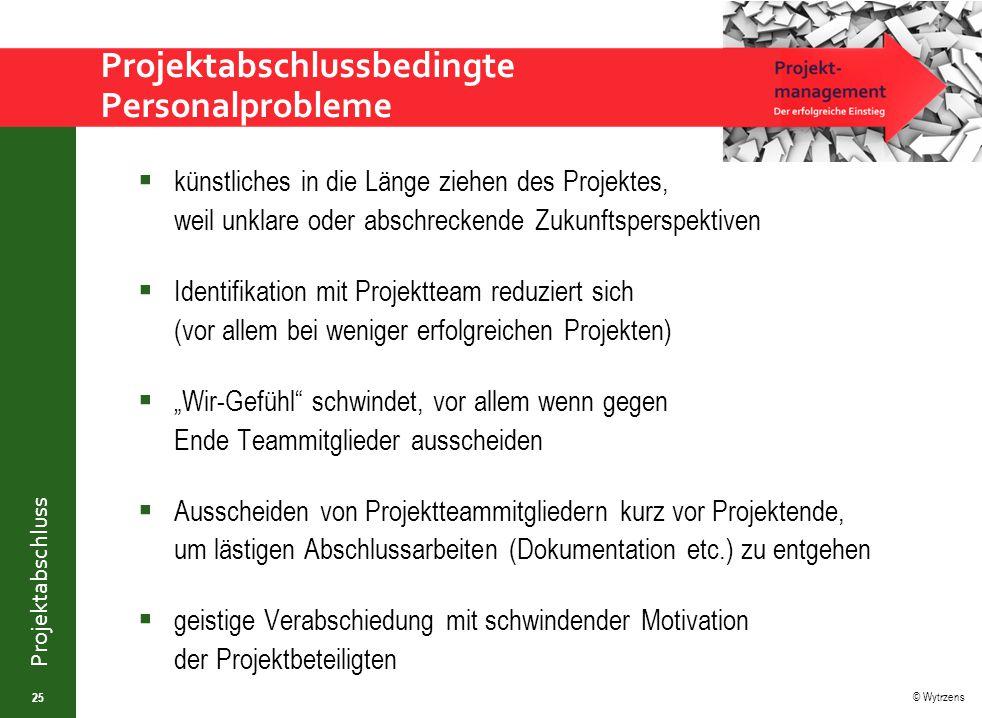 Projektabschlussbedingte Personalprobleme