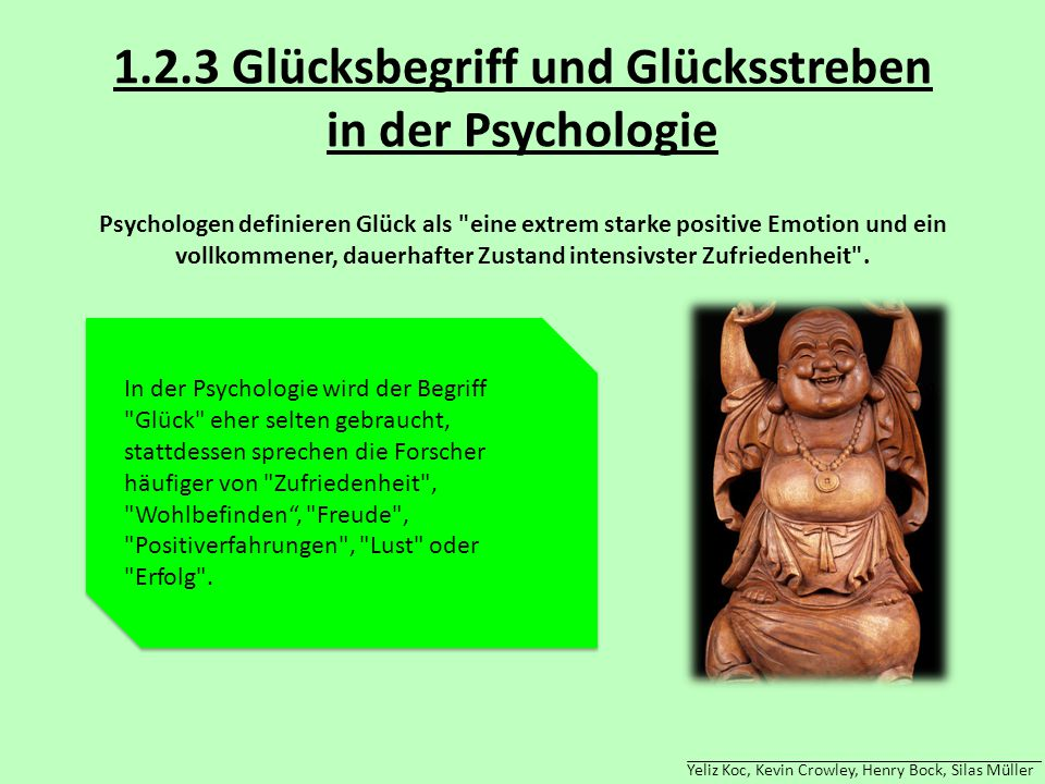 1.2.3 Glücksbegriff und Glücksstreben in der Psychologie