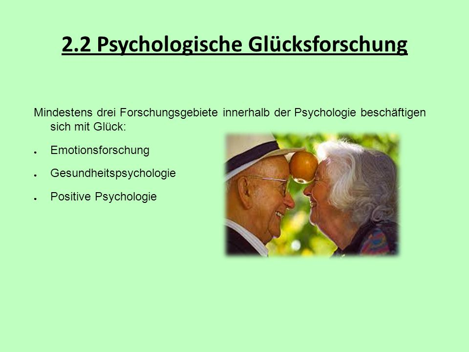 2.2 Psychologische Glücksforschung