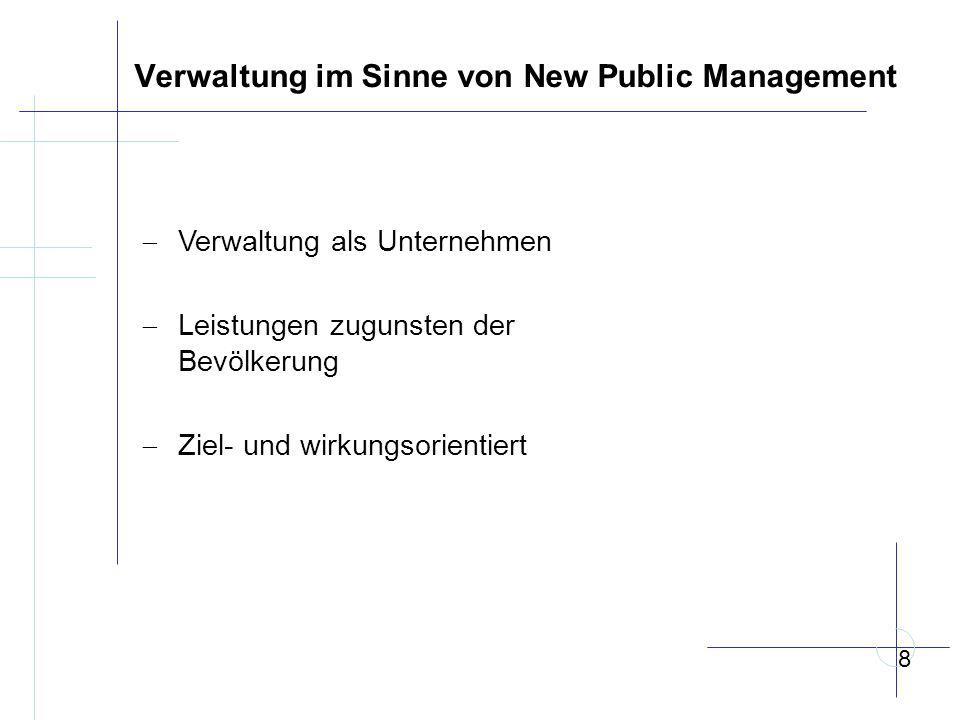 Verwaltung im Sinne von New Public Management