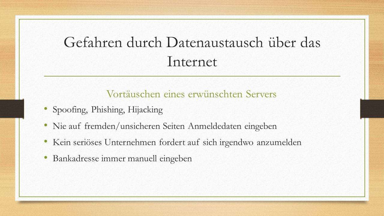 Gefahren durch Datenaustausch über das Internet