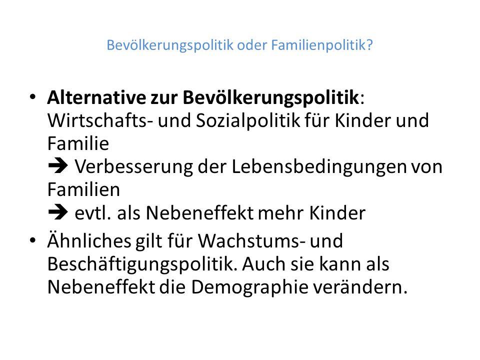 Bevölkerungspolitik oder Familienpolitik