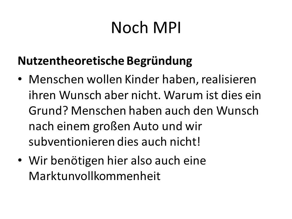 Noch MPI Nutzentheoretische Begründung