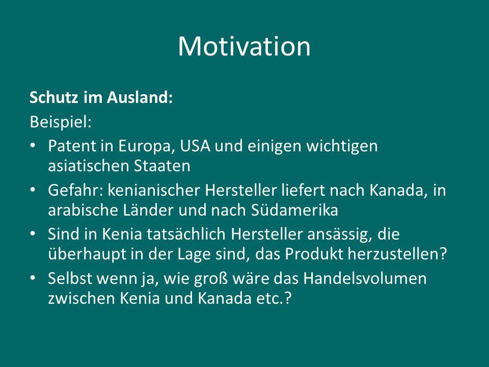 Motivation Schutz im Ausland: Beispiel:
