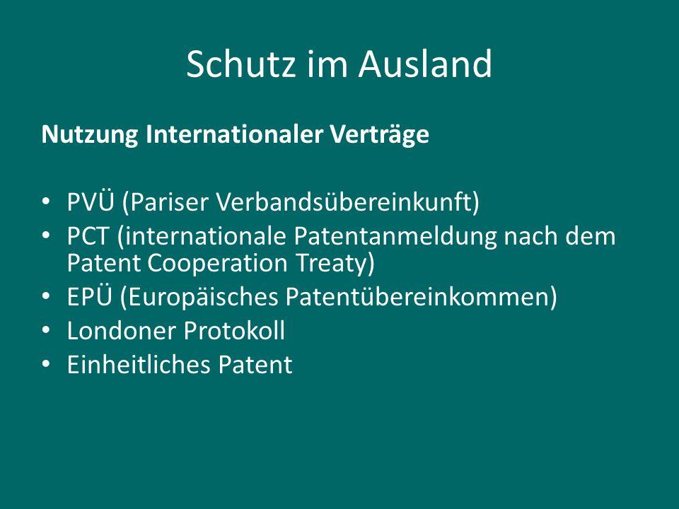 Schutz im Ausland Nutzung Internationaler Verträge